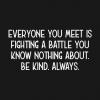 Be Kind Always Hoodie