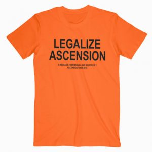 Legalize Ascension T Shirt