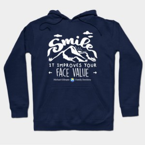 Smile, It Improves Your Face Value Hoodie
