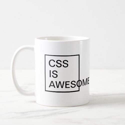 CSS Is Awesome Ceramic Mug