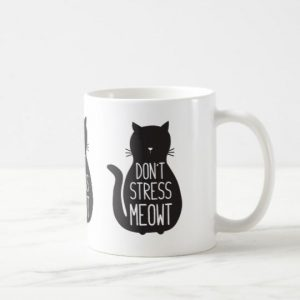 Funny Black Cat Don't Stress Meowt Ceramic Mug