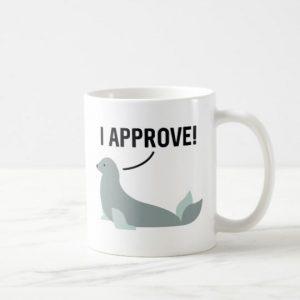 I Approve Ceramic Mug