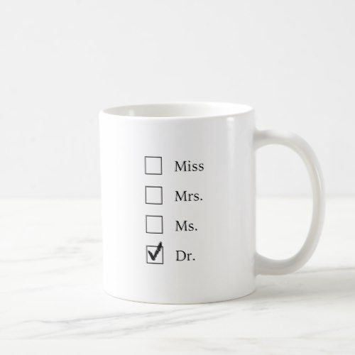PhD gifts for women Ceramic Mug