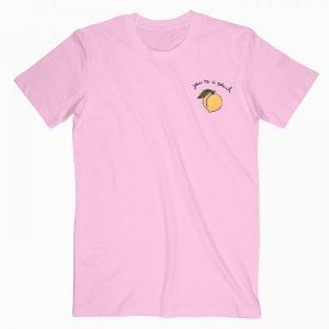 You're A Peach T Shirt