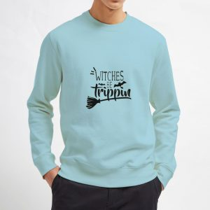 Witches-Be-Trippin-Sweatshirt-Unisex-Adult-Size-S-3XL