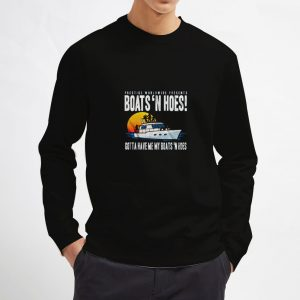 Boats-And-Hoes-Sweatshirt